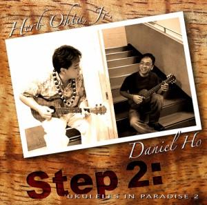 CD|ハーブ・オオタ・ジュニア&ダニエルホー|Step2~'UKULELES IN PARADISE 2~